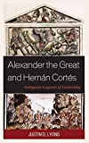 Alexander the Great and Hernán