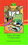 Tales of Crime and Detection, , 0195853997