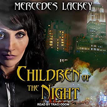Children of the Night by Mercedes Lackey science fiction and fantasy book and audiobook reviews