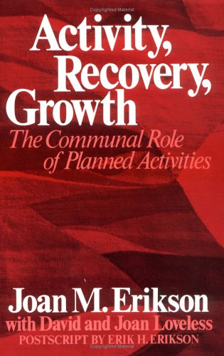 Activity, Recovery, Growth: The Communal Role of Planned Activities -