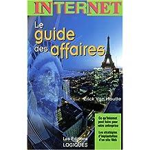 Internet le guide des affaires