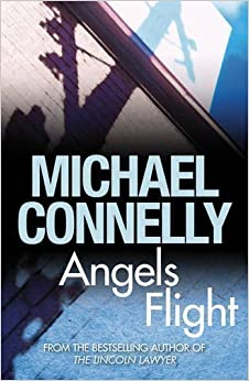 Book Angels Flight by Connelly, Michael (2009)