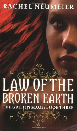 Law of the Broken Earth (Griffin Mage Trilogy)