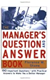 The Manager's Question and Answer Book, Florence M. Stone, 0814407587