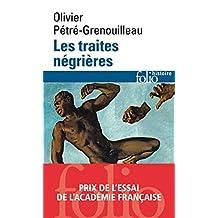 Les traites négrières. Essai d'histoire globale (Folio Histoire t. 148) (French Edition)