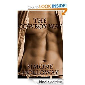 The Cowboy Way (A Gay Cowboy Erotic Romance, MM) Simone Holloway