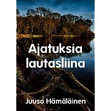 Ajatuksia lautasliina (Finnish Edition)