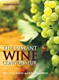 img - for The Instant Wine Connoisseur: Third Edition by Mervyn L. Hecht (2015-11-01) book / textbook / text book