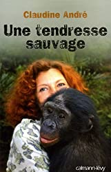 Une tendresse sauvage