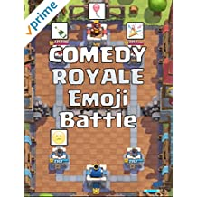 COMEDY ROYALE: Emoji Battle