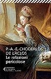 Le relazioni pericolose (Universale economica. I classici) (Italian Edition)