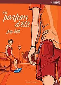 Un parfum d'été par Jay Bell
