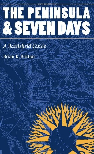 the-peninsula-and-seven-days-a-battlefield-guide-this-hallowed-ground-guides-to-civil-wa