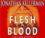 Flesh and Blood (Alex Delaware, No. 15)