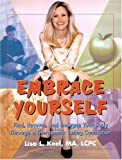 Embrace Yourself, Lisa L. Keel, 0974795801