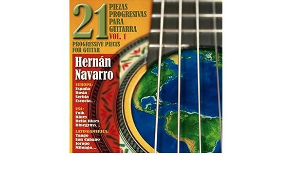 21 Piezas Progresivas para Guitarra, Vol. 1 de Hernán Navarro en ...