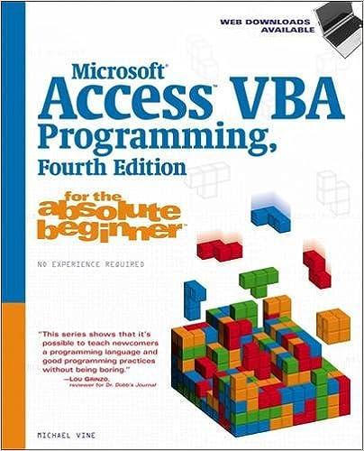 Microsoft Access VBA Programming for the Absolute Beginner ...
