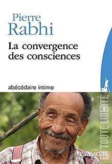 La convergence des consciences, Rabhi, Pierre