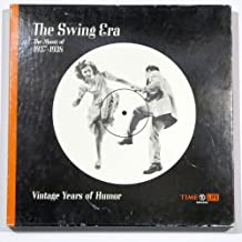 The Swing Era: The Music of 1937-1938 (Vintage Years of Humor)