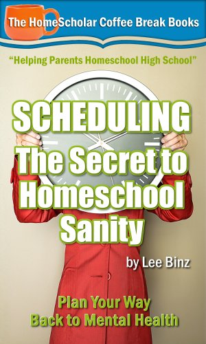 Scheduling: The Secret to Homeschool Sanity