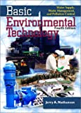 Basic Environmental Technology: Water Supply, Waste Management and Pollution Control (4th Edition)