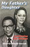 My Father's Daughter, Victoria W. Darrah, 0964403900