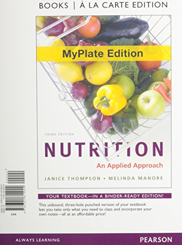 Nutrition: An Applied Approach, MyPlate Edition, Books a la Carte Plus MyDietAnalysis (3rd Edition)