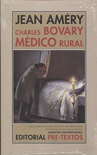 Charles Bovary, médico rural : retrato de un hombre sencillo