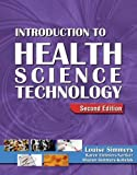 Introduction to Health Science Technology 9781418021221