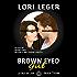 Brown Eyed Girl: La Fleur de Love: Book Three