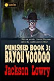img - for Bayou Voodoo (Punished) (Volume 3) book / textbook / text book