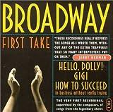Broadway: First Take, Vol. 1