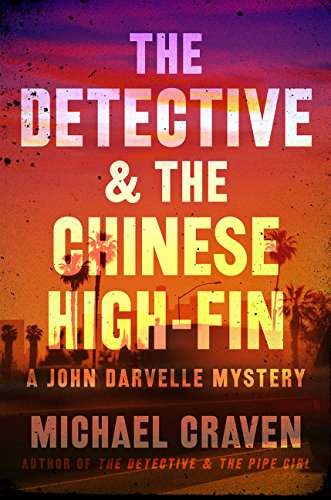 The Detective & the Chinese High-Fin: A John Darvelle Mystery ebook