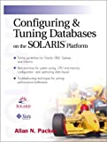 img - for Configuring and Tuning Databases on the Solaris Platform book / textbook / text book