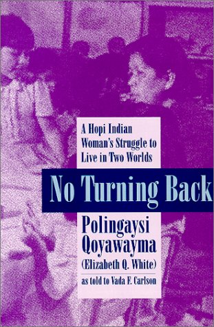 no-turning-back-a-hopi-indian-womans-struggle-to-live-in-two-worlds