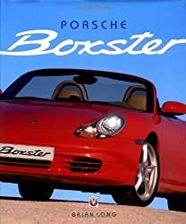 Porsche Boxster: Limited Edition by Brian Long published by Veloce Publishing Ltd (2005)