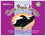Orca Pup's Escape, Michael C. Amour, 1588454169
