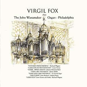 Virgil Fox Plays the Wanamaker Organ