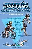 Triatlón para Mujeres Como Nosotras, Gloria Safar, 1466320796