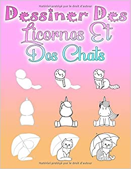 Dessiner Des Licornes Et Des Chats étape Par étape