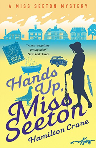 Hands Up, Miss Seeton (A Miss Seeton Mystery Book 11) by [Crane, Hamilton, Carvic, Heron]