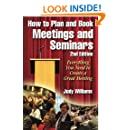 How to Plan and Book Meetings and Seminars - 2nd edition