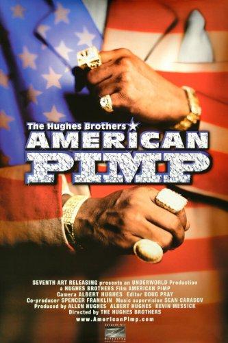 (American Pimp)