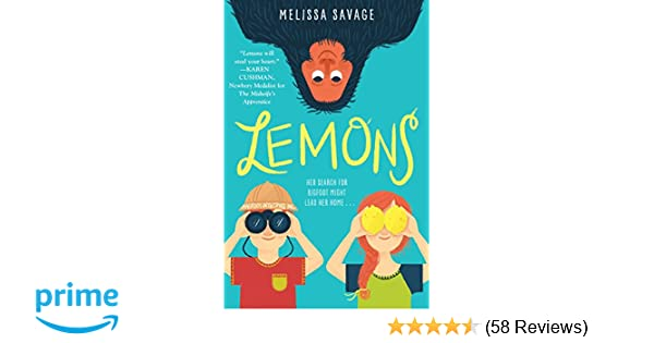 Lemons: Melissa Savage: 9781524700126: Amazon com: Books