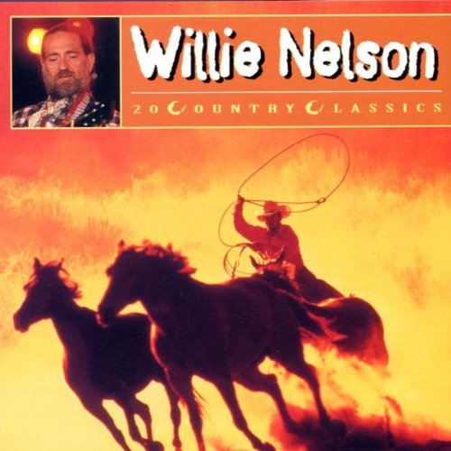 Willie Nelson - 20 Country Classics By Willie Nelson (2002-08-17) - Zortam Music