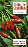 Chilies to Chocolate: Food the Americas Gave the World