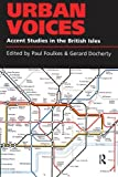 img - for Urban Voices: Accent Studies in the British Isles book / textbook / text book