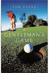 A Gentleman's Game: A Novel Hardcover