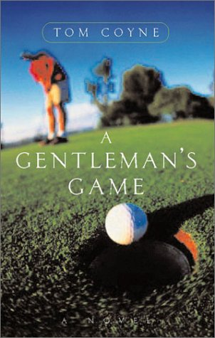 A Gentleman's Game: A Novel