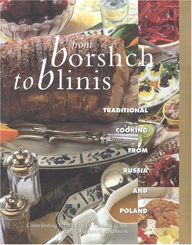 From Borsch to Blinis by Catherine Atkinson